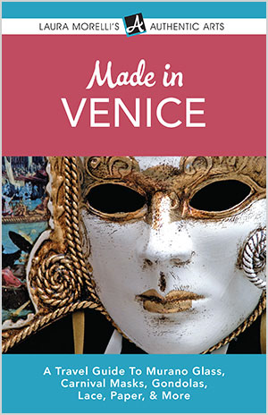Made in Venice by Laura Morelli