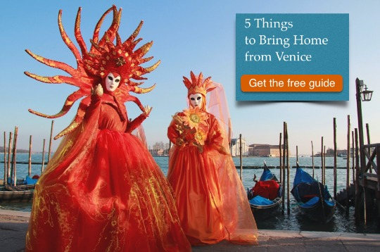 Laura Morelli's 5 Things to Bring Home from Venice